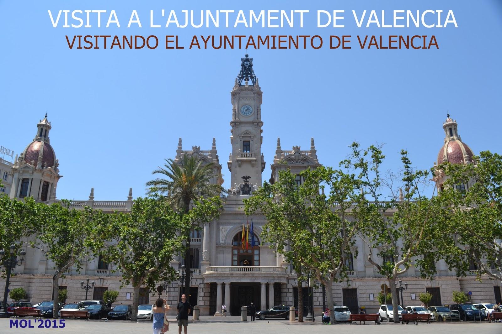AJUNTAMENT DE VALENCIA, VISITA
