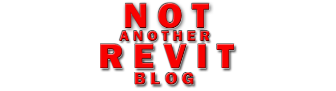 Not Another REVIT Blog