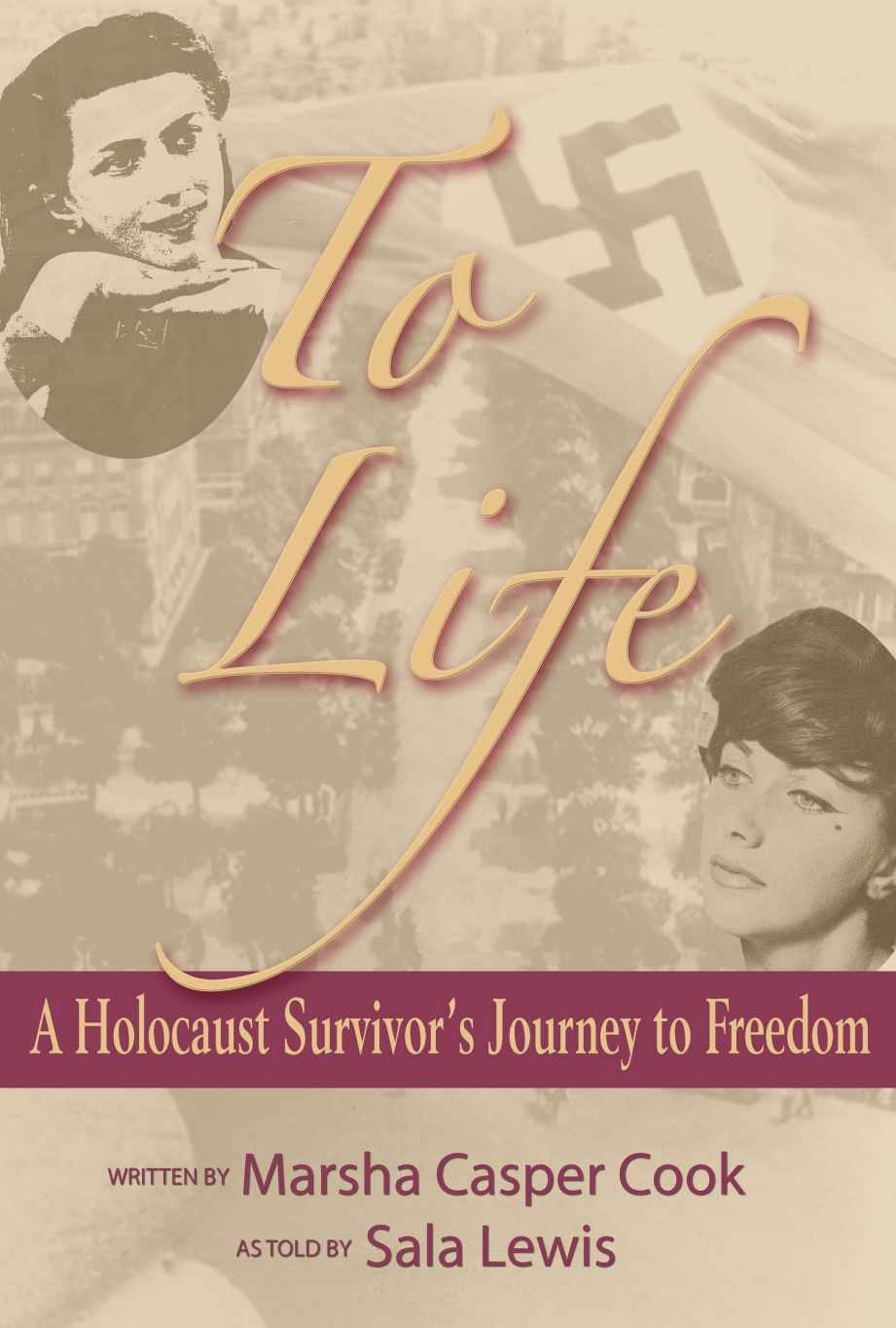 To Life - Holocaust Survivor's Story