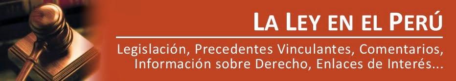 LA LEY EN EL PERÚ