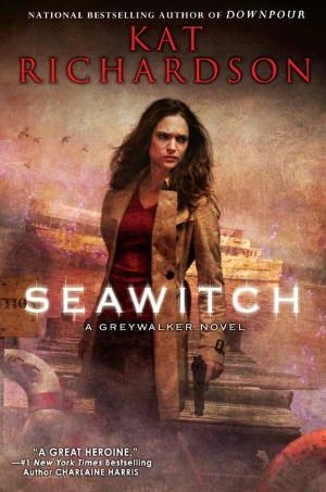 Kat Richardson Seawitch Greywalker #7