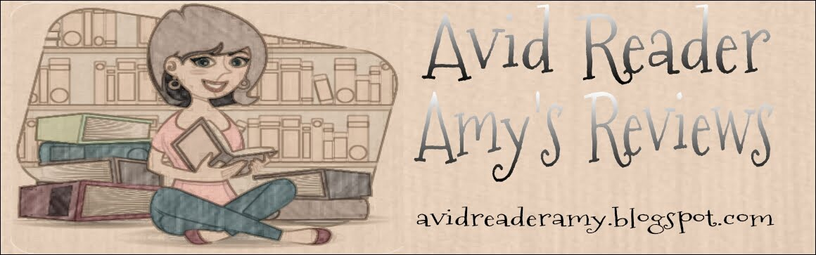 Avid Reader Amy's Reviews