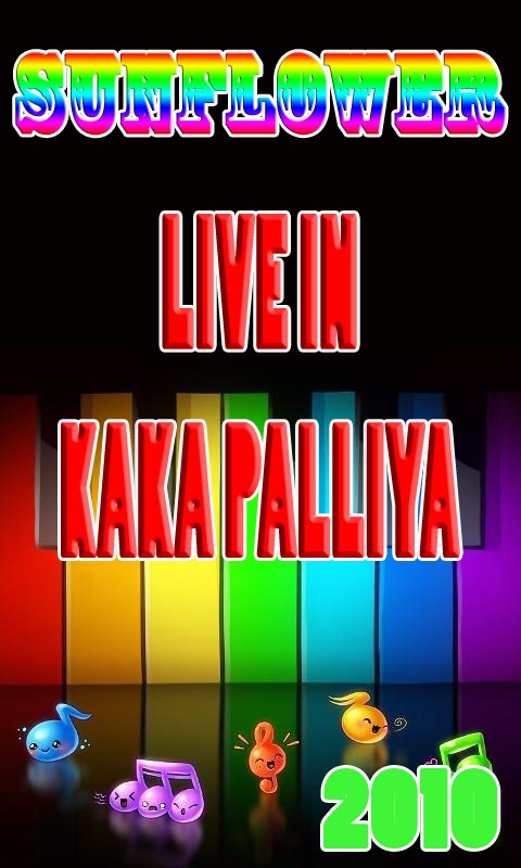 SUNFLOWER LIVE SHOW IN KAKA PALLIYA 2010 MP3