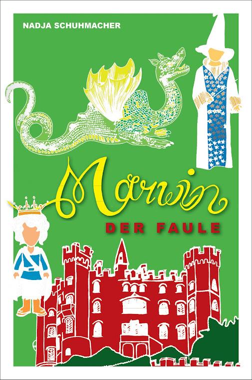 Marwin der Faule - ein Roman von Nadja Schuhmacher