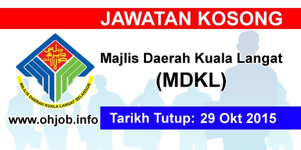 Jawatan Kerja Kosong Majlis Daerah Kuala Langat (MDKL) logo www.ohjob.info oktober 2015