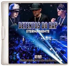 Baixar CD Detentos Do Rap – Eternamente (Ao Vivo) (2013) Download