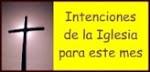 INTENCIONES DE LA IGLESIA PARA EL MES DE JULIO DE 2017.