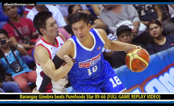 PBA: Barangay Ginebra beats Purefoods Star 89-66 (FULL GAME REPLAY VIDEO)