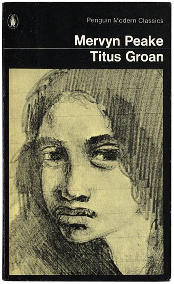 Titus Groan - Mervyn Peake - Metaphorosis Reviews