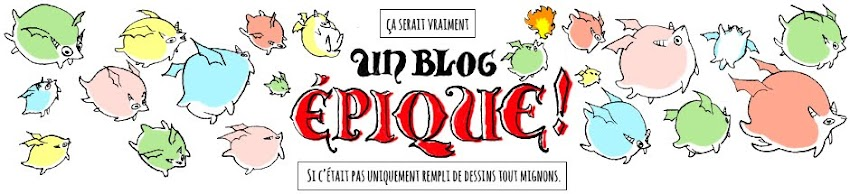Un Blog Epique !