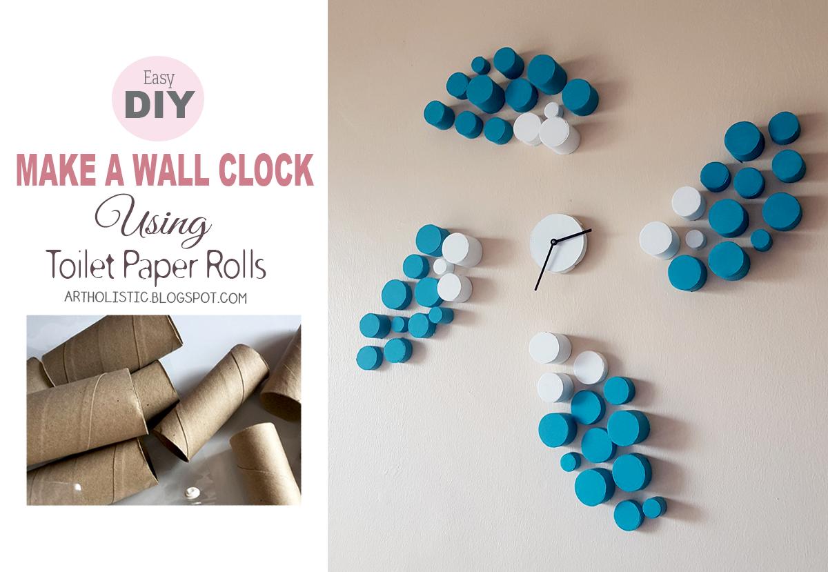 Art Holistic Make A Wall Clock Using Toilet Paper Rolls