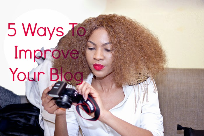 5 easy way to improve your blog,