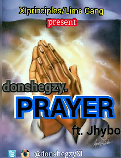 Don shegzy - Prayer