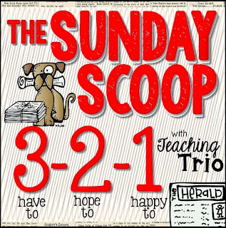 http://teachingtrio.blogspot.com/2015/05/sunday-scoop-52415.html