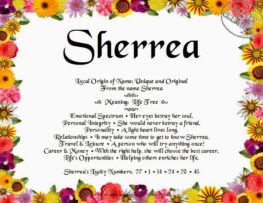The meaning of the name -  Sherrea