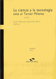 """""""La ciencia y la tecnología ante el Tercer Milenio"""" - José Manuel Sanchez Ron."""