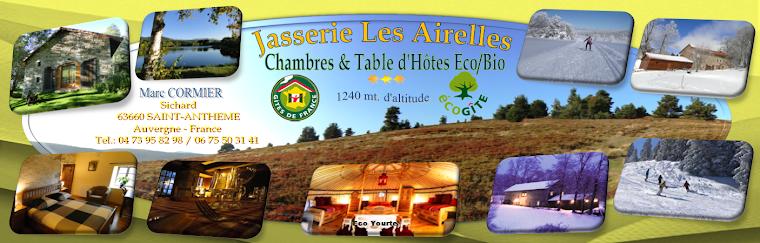 Jasserie les Airelles - Monts du Forez - Saint Antheme - Chambres et Table d'Hôtes ***