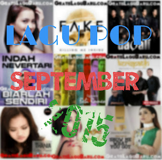 Download Kumpulan Lagu POP Indo Terbaru September 2015