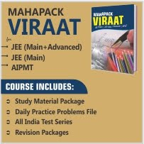 MAHAPACK VIRAAT For JEE(Main+Advanced), JEE(Main) & AIPMT)