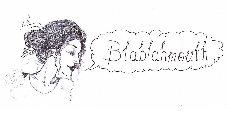 Blablahmouth