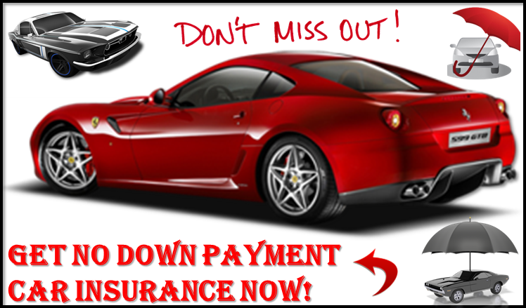 Little Or No Down Payment Car Insurance Process