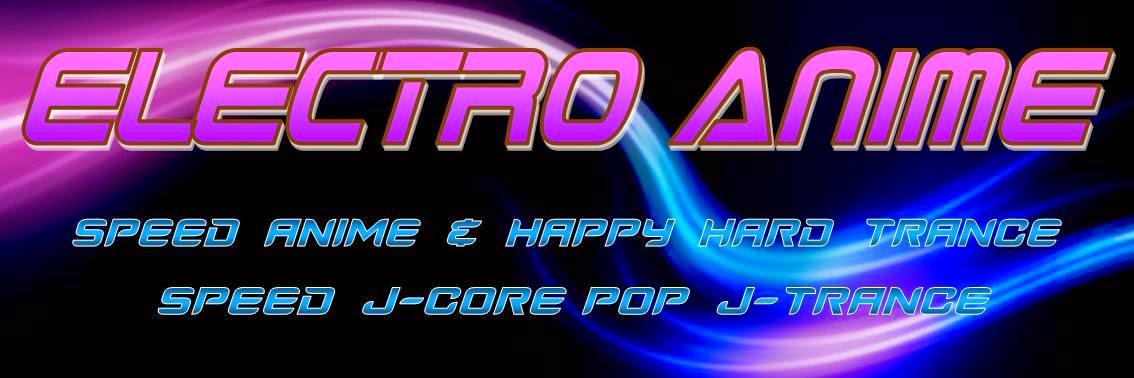 ELECTRO ANIME  j-trance