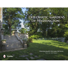 Diplomatic Gardens of Washington by Ann Stevens and Giles Kelly