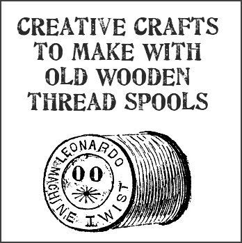 Thread Spools in addition Upcycled New Ways With Old Wooden furthermore Spools further  on upcycled new ways with old wooden