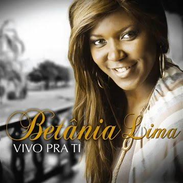Betânia Lima - Vivo Pra Ti - 2011