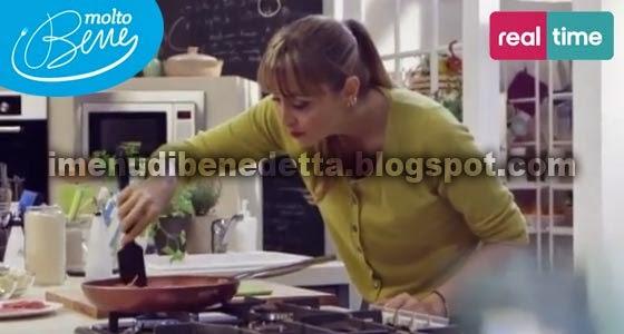 i menu di benedetta | molto bene, le ricette scritte - Ricette Di Cucina Benedetta Parodi