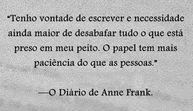 frase de - O diário de Anne Frank.