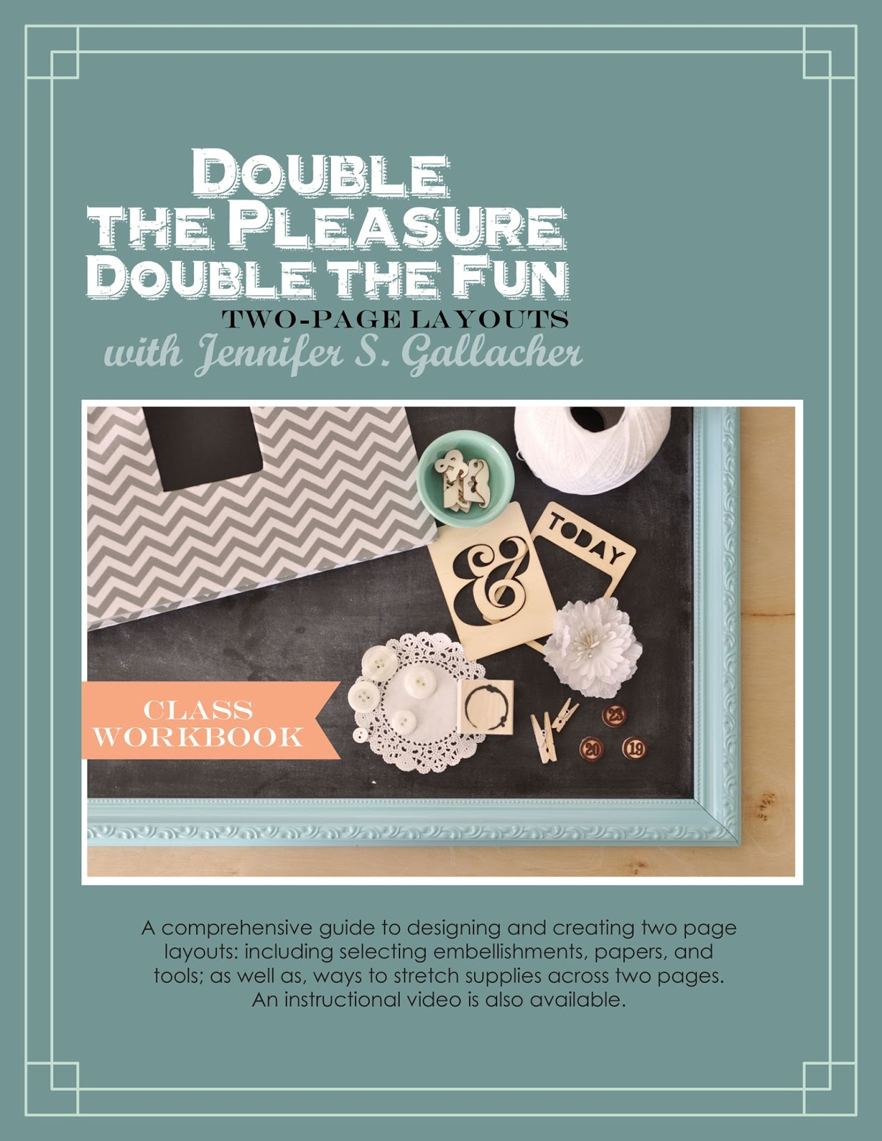 http://jen-gallacher.mybigcommerce.com/double-the-pleasure-double-page-scrapbooking-ebook/
