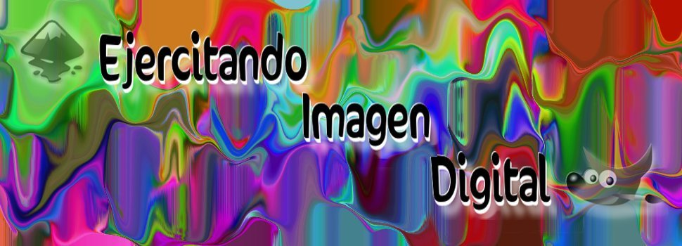 .Ejercitando Imagen Digital.
