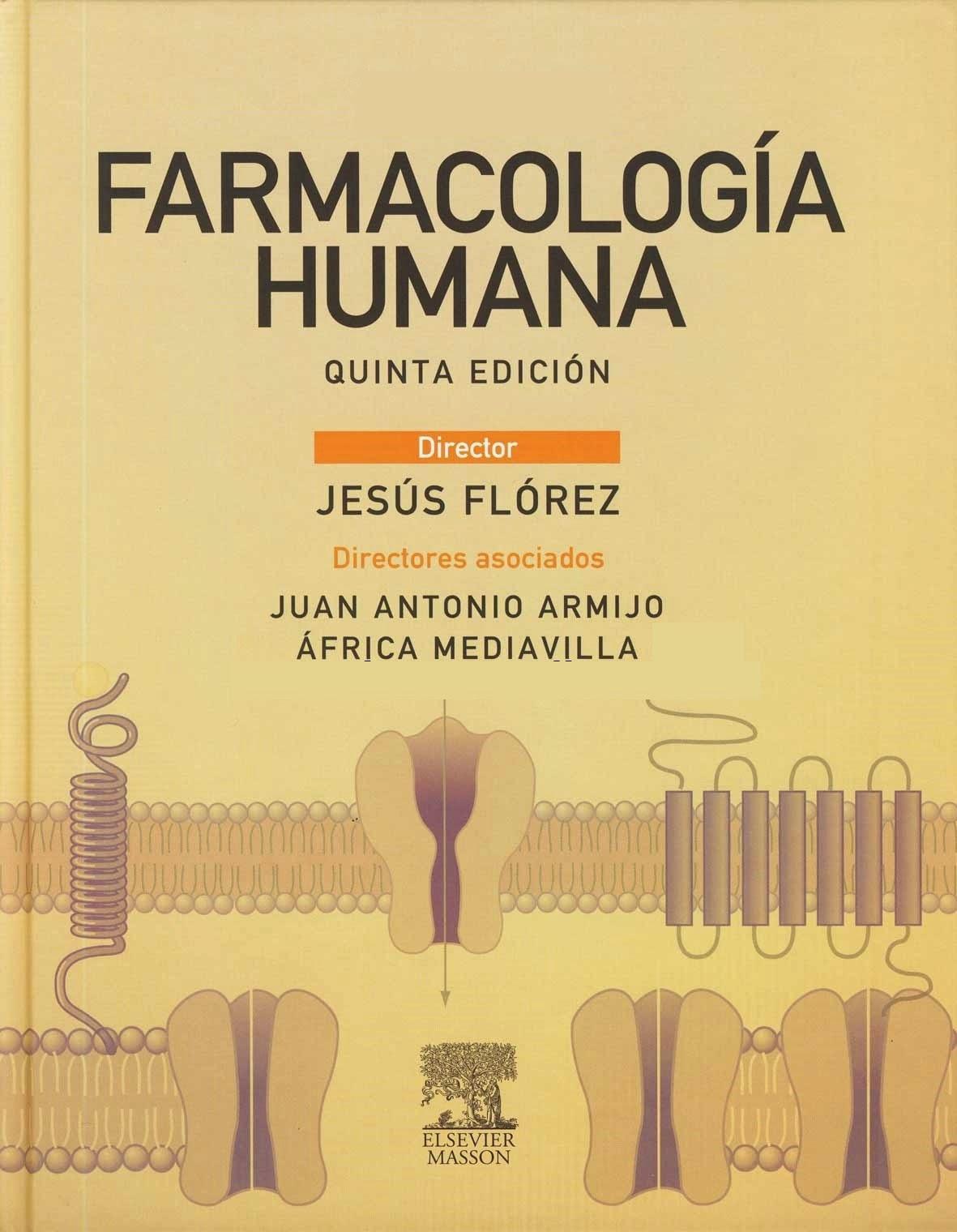 Farmacología Humana - Jesús Flórez 5ª Edición | booksmedicos