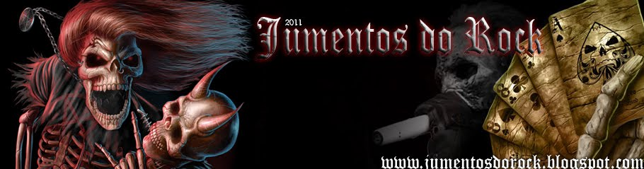 Jumentos Rock - Seu Blog de Rock And Roll!