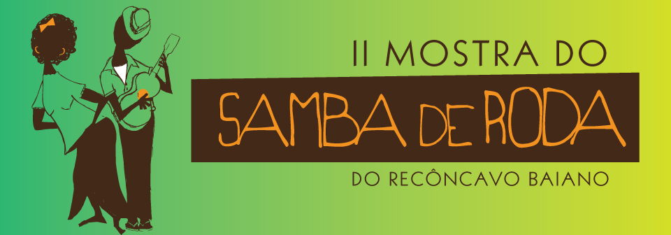 II MOSTRA DO SAMBA DE RODA DO RECÔNCAVO BAIANO