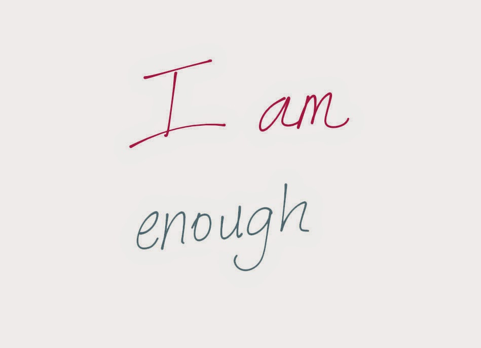Graphic of text - I am enough