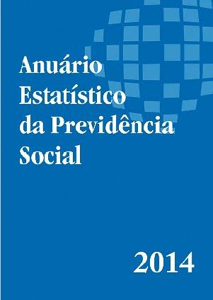 Anuário Estatístico da Previdência Social (AEPS 2014)