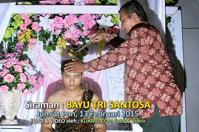 Siraman Bayu Tri Santosa, Jumat 13 Februari 2015 | Video Dokumentasi oleh : Klikmg Video Shooting