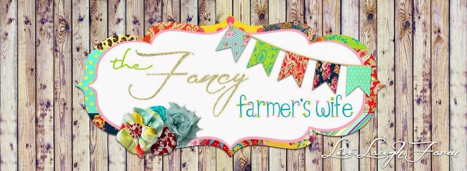 The Fancy Farmer's Wife