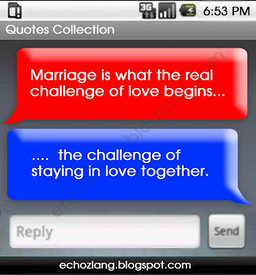 Marriage is what the real challenge of love begins