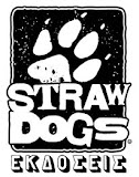 Editions Straw Dogs