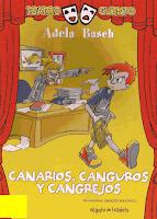 CANARIOS CANGUROS Y CANGREJOS