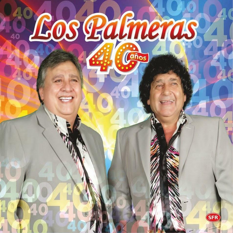 Los Palmeras - 40 Años (2012)