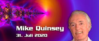 Mike Quinsey - Mitteilung vom 31. Juli 2020