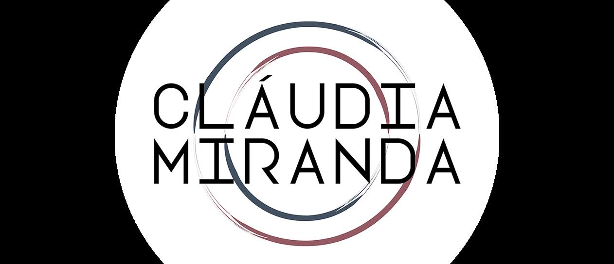 <center>Cláudia Miranda </center>