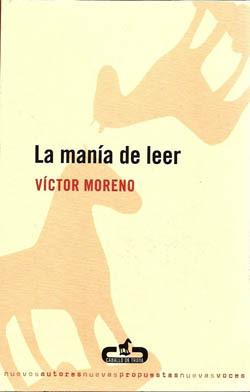 La manía de leer - Víctor Moreno