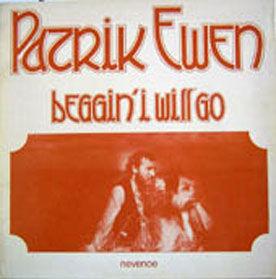 Patrik Ewen - Beggin\'I will go (1973)