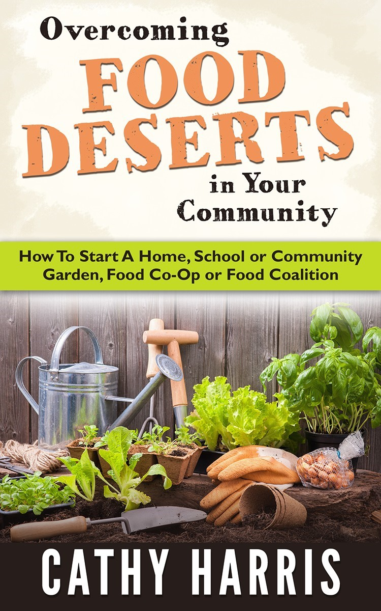 Overcoming Food Deserts in Your Community