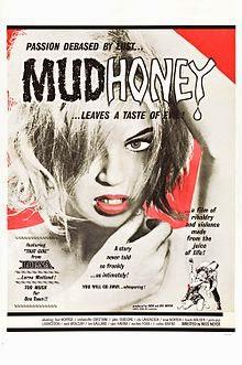 Waar bandnaam Mudhoney vandaan komt - Russ Meyer - Mudhoney film poster